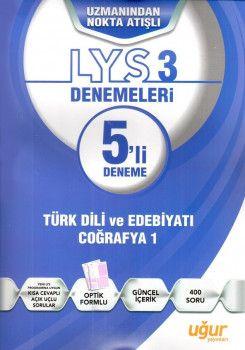 Uğur Yayınları LYS 3 Coğrafya 1 Türk Dili ve Edebiyatı 5 li Deneme
