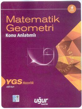 Uğur Yayınları YGS Matematik Geometri Konu Anlatımlı