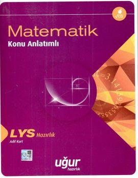 Uğur Yayınları LYS Matematik Konu Anlatımlı