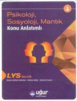 Uğur Yayınları LYS Psikoloji Sosyoloji Mantık Konu Anlatımlı
