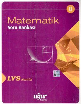 Uğur Yayınları LYS Matematik B Soru Bankası
