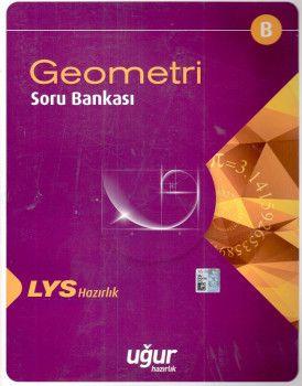 Uğur Yayınları LYS Geometri B Soru Bankası