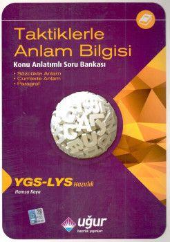Uğur Yayınları YGS LYS Taktiklerle Anlam Bilgisi Konu Anlatımlı Soru Bankası