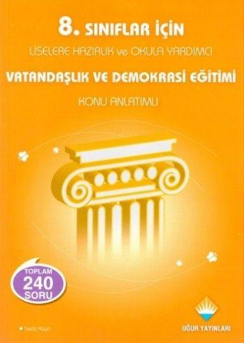 Uğur Yayınları 8. Sınıf Vatandaşlık ve Demokrasi Eğitimi Konu Anlatımlı