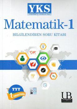 Ulu Bilgi Yayınları YKS 1. Oturum TYT Matematik 1 Bilgilendiren Soru Kitabı