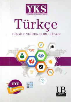 Ulu Bilgi Yayınları YKS 1. Oturum TYT Türkçe 1 Bilgilendiren Soru Kitabı