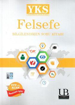 Ulu Bilgi Yayınları YKS 1. ve 2. Oturum TYT Alan Felsefe Bilgilendiren Soru Kitabı