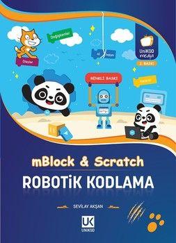 Unikod mBlock ve Scratch Robotik Kodlama