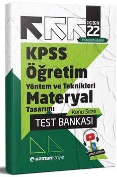 Uzman Kariyer 2022 KPSS Eğitim Bilimleri Öğretim Yöntem ve Teknikleri Materyal Tasarımı Test Bankası