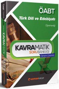 Uzman Kariyer ÖABT Türk Dili ve Edebiyatı Öğretmenliği Kavramatik Tamamı Çözümlü Soru Bankası