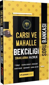 Uzman Kariyer Yayınları Çarşı ve Mahalle Bekçiliği Sınavlarına HazırlıkSoru Bankası