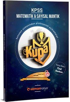 Uzman Kariyer Yayınları KPSS Matematik ve Sayısal Mantık Kupa Konu Konu Test Bankası