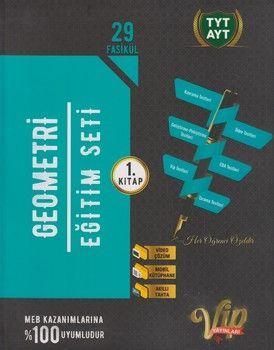 Vip Yayınları TYT AYT Geometri Eğitim Seti 1. Kitap
