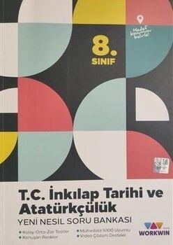 Workwin Yayınları 8. Sınıf T.C. İnkılap Tarihi ve Atatürkçülük Yeni Nesil Soru Bankası