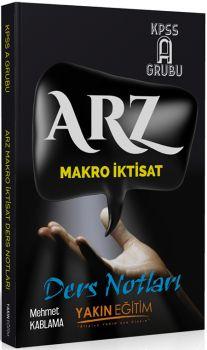 Yakın Eğitim KPSS A Grubu ARZ Makro İktisat Ders Notları