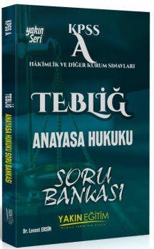 Yakın Eğitim Yayınları KPSS A Grubu TEBLİĞ Anayasa Hukuku Soru Bankası