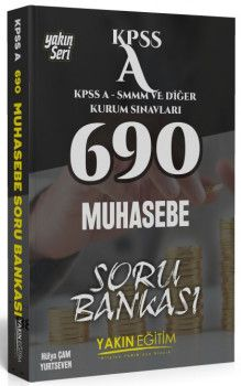 Yakın Eğitim Yayınları KPSS A Grubu SMMM ve Diğer Kurum Sınavları için 690 Muhasebe Soru Bankası