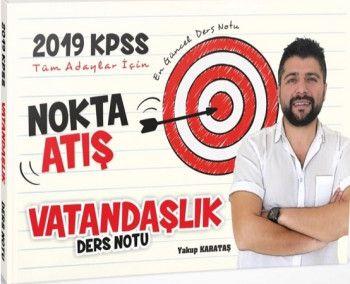 Yakup Karataş 2019 KPSS Nokta Atış Vatandaşlık Ders Notu