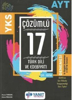 Yanıt Yayınları YKS 2. Oturum AYT Türk Dili ve Edebiyatı Çözümlü 17 Deneme