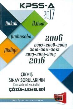 Yargı 2017 KPSS A Hukuk İktisat Muhasebe Maliye Çıkmış Sınav Sorularının Konu Anlatımı ve Analizli Çözümleri (2006-2016)
