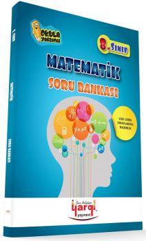 Yargı Ders Arkadaşım 8. Sınıf Lise Giriş Sınavlarına Hazırlık Matematik Soru Bankası