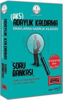 Yargı Yayınları MEB Adaylık Kaldırma AKS Sınavlarına Hazırlık Kılavuzu Soru Bankası