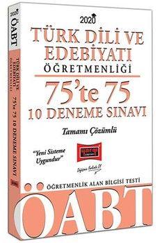 Yargı Yayınları 2020 ÖABT Türk Dili ve Edebiyatı Öğretmenliği 75te 75 Tamamı Çözümlü 10 Deneme Sınavı