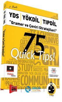 Yargı Yayınları YDS YÖKDİL TIPDİL Gramer ve Çeviri Stratejileri 75 QUİCK TIPS 2. Baskı
