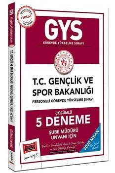 Yargı Yayınları 2020 GYS T.C. Gençlik ve Spor Bakanlığı Şube Müdürü Unvanı İçin Çözümlü 5 Deneme