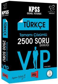 Yargı Yayınları 2018 KPSS VIP Türkçe Tamamı Çözümlü 2500 Soru Bankası Değişim Serisi