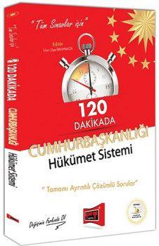 Yargı Yayınları Tüm Sınavlar İçin 120 Dakikada Cumhurbaşkanlığı Hükümet Sistemi Tamamı Ayrıntılı Çözümlü Sorular