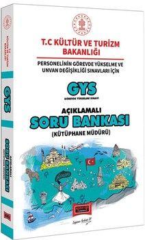 Yargı YayınlarıGYS T.C. Kültür ve Turizm Bakanlığı Kütüphane Müdürü İçin Açıklamalı Soru Bankası