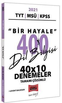 Yargı Yayınları 2021 TYT MSÜ KPSS Bir Hayale 400 Dil Bilgisi 40 x10 Tamamı Çözümlü Denemeler