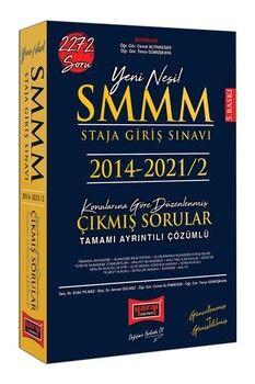 Yargı Yayınları 2022 SMMM Staja Giriş Sınavı Tamamı Ayrıntılı Çözümlü Konularına Göre Düzenlenmiş Çıkmış Sorular
