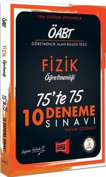 Yargı Yayınları ÖABT Fizik Öğretmenliği 75te 75 10 Deneme Sınavı