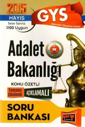 Yargı Yayınları 2015 GYS Adalet Bakanlığı Konu Özetli Tamamı Çözümlü Açıklamalı Soru Bankası