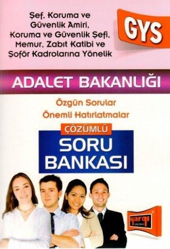 Yargı Yayınları 2015 GYS Adalet Bakanlığı Şef, Koruma ve Güvenlik Amiri İçin Çözümlü Soru Bankası