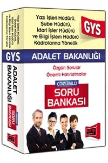 Yargı Yayınları 2015 GYS Adalet Bakanlığı Yazı İşleri Şube ve İdari İşler Müdürü İçin Çözümlü Soru Bankası