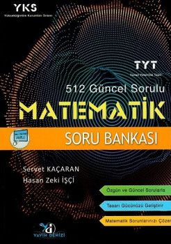 Yayın Denizi YKS 1. Oturum TYT 512 Güncel Sorulu Matematik Soru Bankası