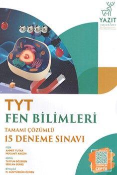 Yazıt Yayınları TYT Fen Bilimleri Tamamı Çözümlü 15 Deneme Sınavı