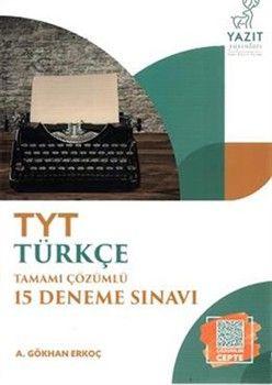 Yazıt Yayınları TYT Türkçe Tamamı Çözümlü 15 Deneme
