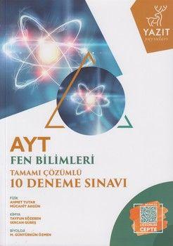Yazıt Yayınları AYT Fen Bilimleri Tamamı Çözümlü 10 Deneme Sınavı