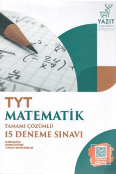 Yazıt Yayınları TYT Matematik Tamamı Çözümlü 15 Deneme Sınavı