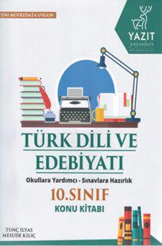 Yazıt Yayınları 10. Sınıf Türk Dili ve Edebiyatı Konu Kitabı