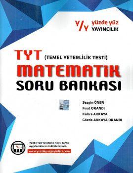 Yüzde Yüz Yayıncılık YKS 1. Oturum TYT Matematik Soru Bankası