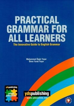 Ydspublishing Yayınları PRACTICAL GRAMMAR FOR ALL LEARNERS