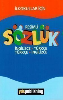 Ydspublishing Yayınları İlkokullar için Resimli Sözlük İngilizce Türkçe Türkçe İngilizce