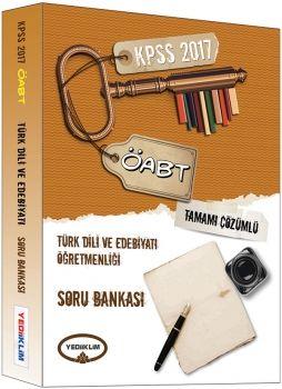 Yediiklim 2017 ÖABT Türk Dili ve Edebiyatı Öğretmenliği Tamamı Çözümlü Soru Bankası