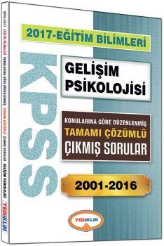 Yediiklim 2017 KPSS Eğitim Bilimleri Gelişim Psikolojisi Konularına Göre Düzenlenmiş Tamamı Çözümlü Çıkmış Sorular