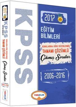 Yediiklim 2017 KPSS Eğitim Bilimleri Konularına Göre Düzenlenmiş Tamamı Çözümlü Çıkmış Sorular 2006 2016